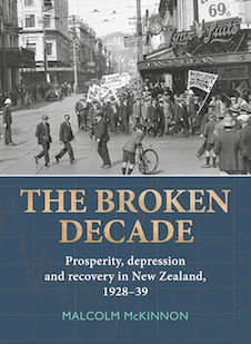 The Broken Decade: Prosperity, depression and recovery in New Zealand 1928-39