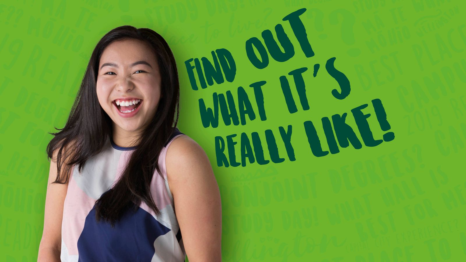 Smiling young Asian student Jessie against a green background with bubble text reading 'Find out what it's really like!'