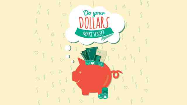 Do your dollars make sense?